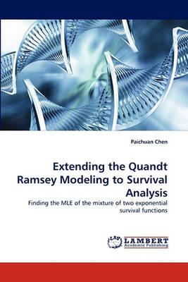 Extending the Quandt Ramsey Modeling to Survival Analysis (Paperback)