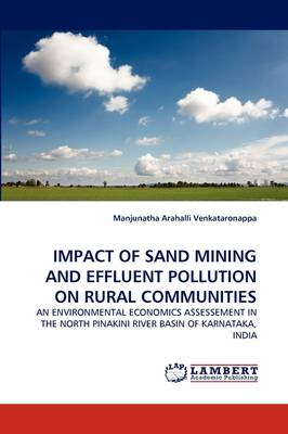 Impact of Sand Mining and Effluent Pollution on Rural Communities (Paperback)