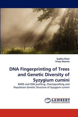 DNA Fingerprinting of Trees and Genetic Diversity of Syzygium Cumini (Paperback)