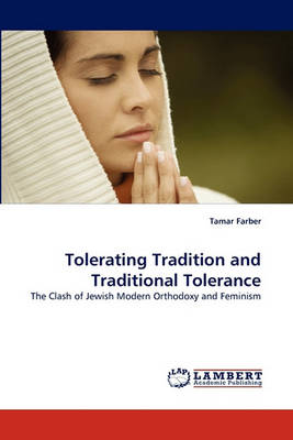 Tolerating Tradition and Traditional Tolerance (Paperback)