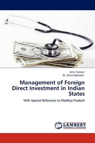 Management of Foreign Direct Investment in Indian States (Paperback)