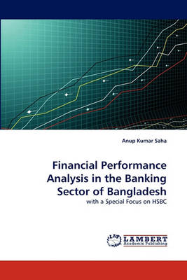 Financial Performance Analysis in the Banking Sector of Bangladesh (Paperback)