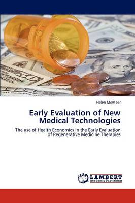 Early Evaluation of New Medical Technologies (Paperback)