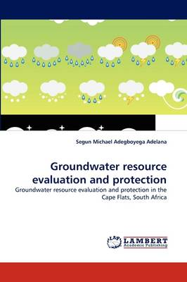 Groundwater Resource Evaluation and Protection (Paperback)