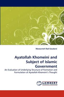 Ayatollah Khomeini and Subject of Islamic Government (Paperback)