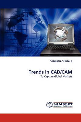Trends in CAD/CAM (Paperback)