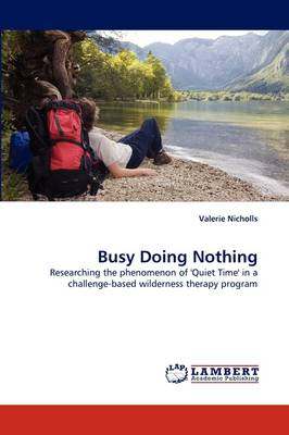 Busy Doing Nothing (Paperback)