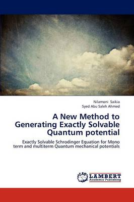A New Method to Generating Exactly Solvable Quantum Potential (Paperback)