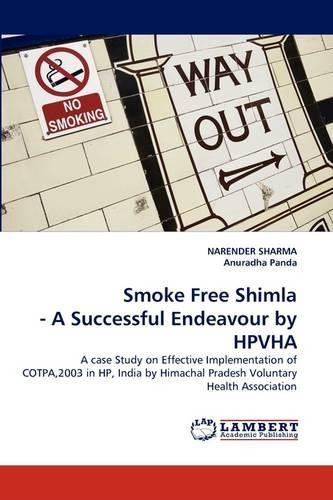 Smoke Free Shimla - A Successful Endeavour by Hpvha (Paperback)