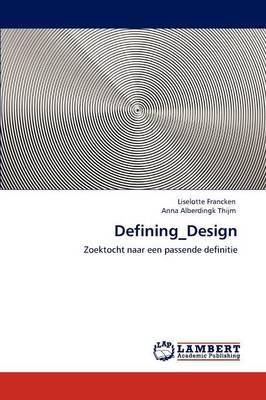 Defining_design (Paperback)