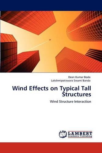 Wind Effects on Typical Tall Structures (Paperback)