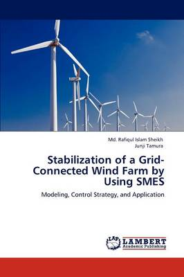 Stabilization of a Grid-Connected Wind Farm by Using Smes (Paperback)