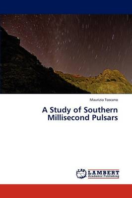 A Study of Southern Millisecond Pulsars (Paperback)
