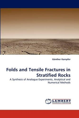 Folds and Tensile Fractures in Stratified Rocks (Paperback)