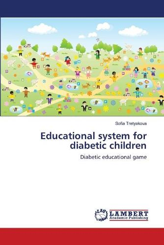 Educational System for Diabetic Children (Paperback)