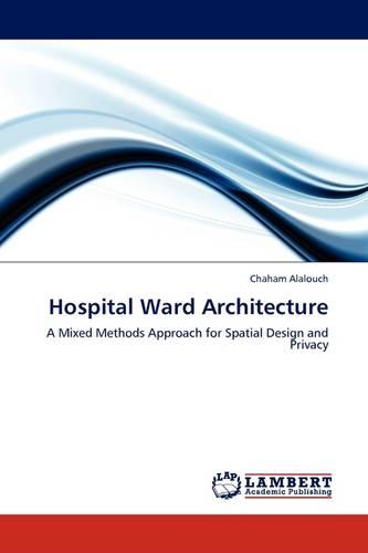 Hospital Ward Architecture (Paperback)
