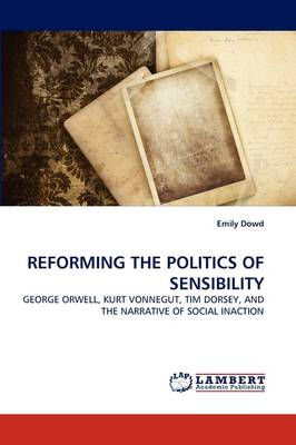 Reforming the Politics of Sensibility (Paperback)