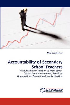 Accountability of Secondary School Teachers (Paperback)