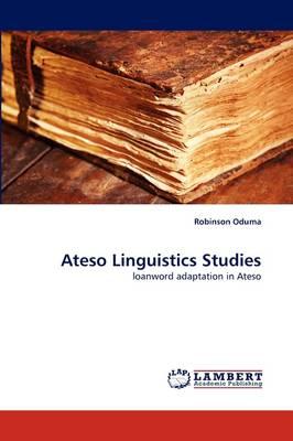 Ateso Linguistics Studies (Paperback)