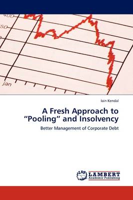 A Fresh Approach to Pooling and Insolvency (Paperback)