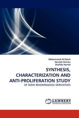 Synthesis, Characterization and Anti-Proliferation Study (Paperback)