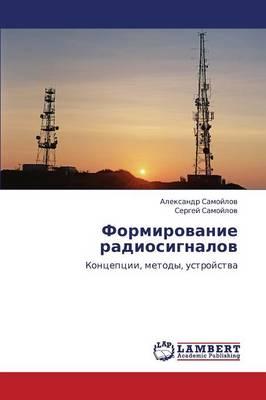 Formirovanie Radiosignalov (Paperback)