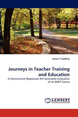 Journeys in Teacher Training and Education (Paperback)
