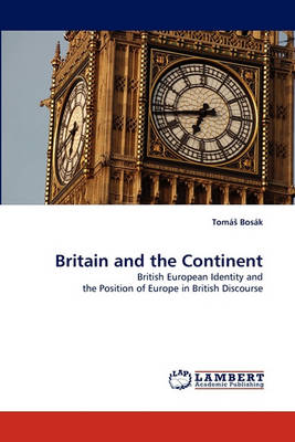 Britain and the Continent (Paperback)