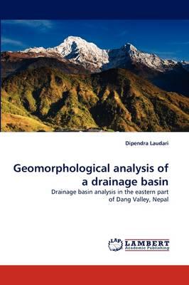 Geomorphological Analysis of a Drainage Basin (Paperback)