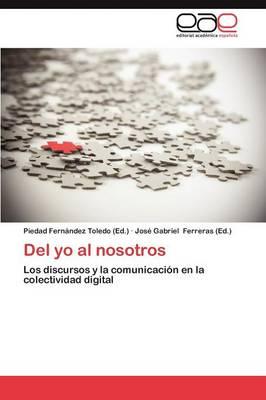 del Yo Al Nosotros (Paperback)