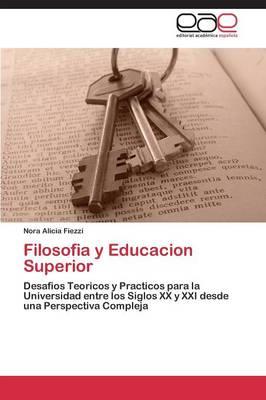 Filosofia y Educacion Superior (Paperback)