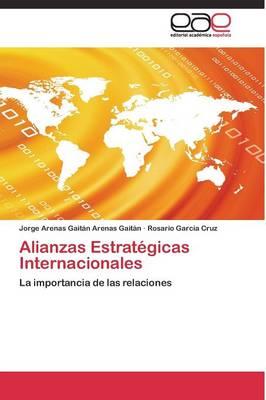 Alianzas Estrategicas Internacionales (Paperback)