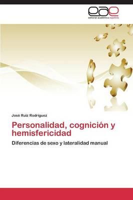 Personalidad, Cognicion y Hemisfericidad (Paperback)