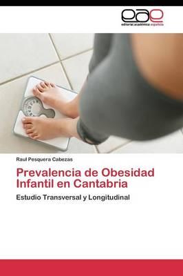 Prevalencia de Obesidad Infantil En Cantabria (Paperback)