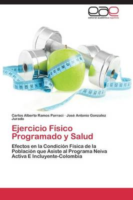 Ejercicio Fisico Programado y Salud (Paperback)
