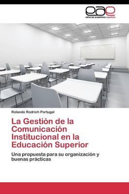 La Gestion de La Comunicacion Institucional En La Educacion Superior (Paperback)