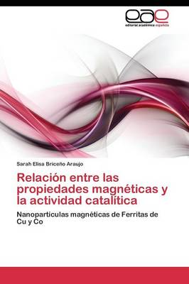 Relacion Entre Las Propiedades Magneticas Y La Actividad Catalitica (Paperback)