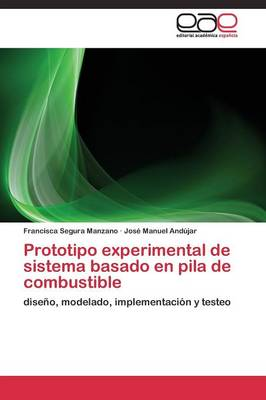 Prototipo Experimental de Sistema Basado En Pila de Combustible (Paperback)