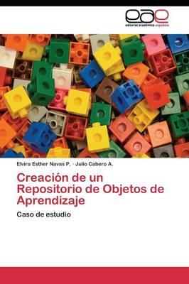 Creacion de Un Repositorio de Objetos de Aprendizaje (Paperback)