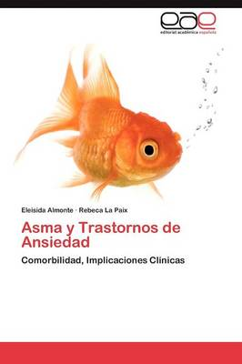 Asma y Trastornos de Ansiedad (Paperback)
