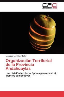 Organizacion Territorial de La Provincia Andahuaylas (Paperback)