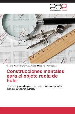 Construcciones Mentales Para El Objeto Recta de Euler (Paperback)