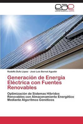 Generacion de Energia Electrica Con Fuentes Renovables (Paperback)