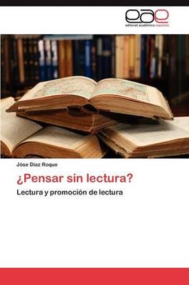 Pensar Sin Lectura? (Paperback)