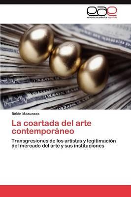 La Coartada del Arte Contemporaneo (Paperback)