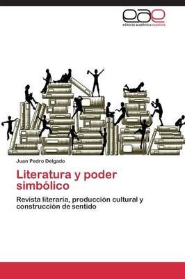 Literatura y Poder Simbolico (Paperback)