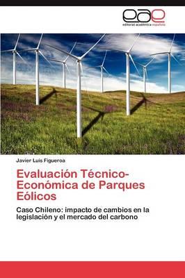 Evaluacion Tecnico-Economica de Parques Eolicos (Paperback)