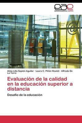 Evaluacion de la Calidad En La Educacion Superior a Distancia (Paperback)