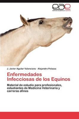 Enfermedades Infecciosas de Los Equinos (Paperback)