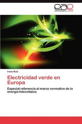 Electricidad Verde En Europa (Paperback)